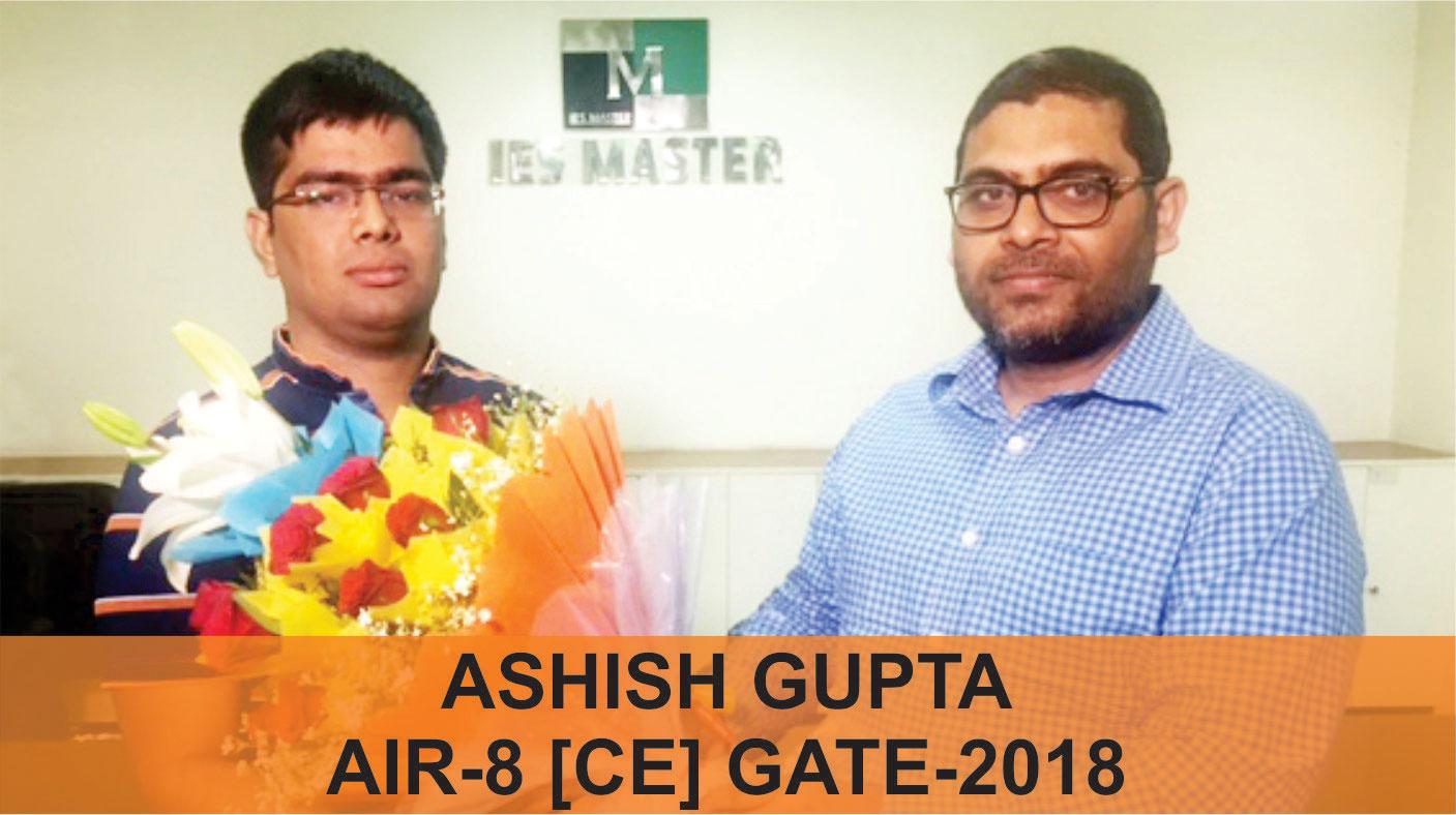 GATE 2018 CE Topper AIR 8 Ashish Gupta