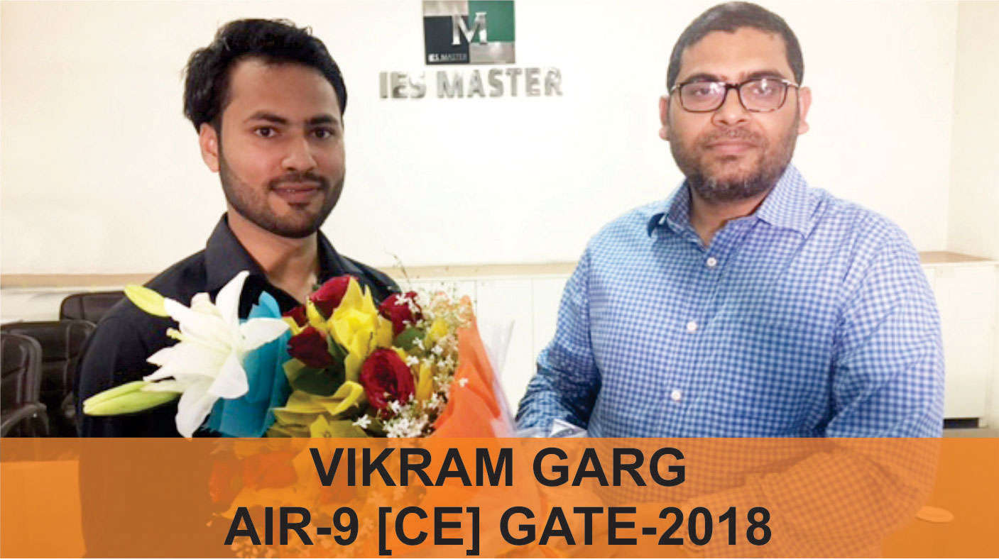 GATE 2018 CE Topper AIR 9 Vikram Garg