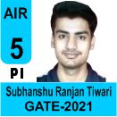 Shubhanshu-Ranjan-Tiwari-GATE-2021-Topper-AIR5-PI
