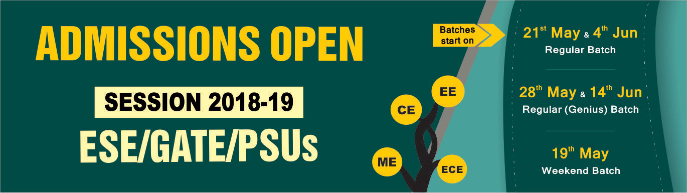 Admission Open 2018-19 for ESE/GATE/PSUs , IES Master