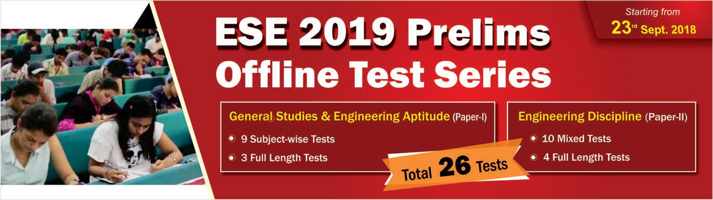 ESE 2019 Prelims Offline Test Series