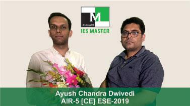 ESE 2019 CE Topper AIR 5 Ayush Chandra Dwivedi