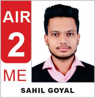 Sahil Goyal AIR 02, ESE 2019 (ME)
